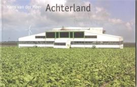"""Meer, Hans van der: """"Achterland"""""""