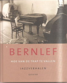 Bern;ef, J.: Hoe van de trap te vallen. Jazzverhalen.