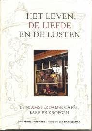 "Giphart, Ronald: ""Het leven, de liefde en de lusten in 50 Amsterdamse café's, bars en kroegen""."