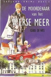 Wes, Claus de: De moordenaar van het Veerse meer.