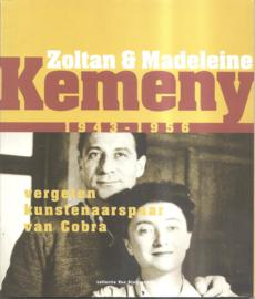 Kemeny, Zoltan & Madeleine: 11943 -1956. Vergeten kunstenaarspaar van Cobra.