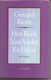 """Reve, Gerard: """"Het Boek Van Violet En Dood""""."""