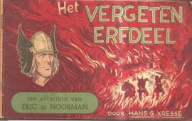 Eric de Noorman, deel 43: Het vergeten erfdeel