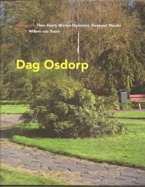 """Toorn, Willem van: """"Dag Osdorp"""". (kan nog niet besteld worden)"""