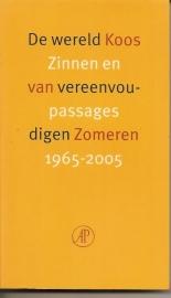 """Zomeren, Koos van: """"De wereld vereenvoudigen. Zinnen en passages 1965-2005"""""""