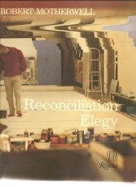 "Motherwell, Robert: ""Reconciliation elegy""."