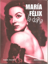 "Philippe, Pierre: ""Maria Felix La Dona""."