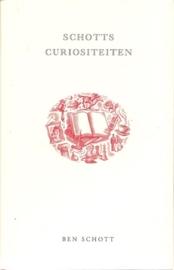 """Schott, Ben: """"Schott`s Curiositeiten""""."""