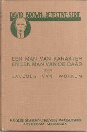 """Workum, Jacques van: """"Een man van karakter en een man van de daad"""""""