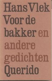 """Vlek, Hans: """"Voor de bakker en andere gedichten""""."""