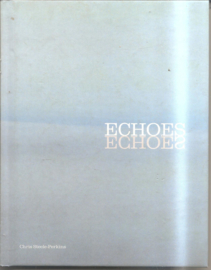 Steele-Perkins, Chris: Echoes