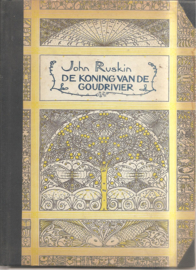 Ruskin, John: De Koning van de Goudrivier  of de Zwarte Broeders