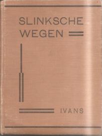 Ivans: Slinksche wegen