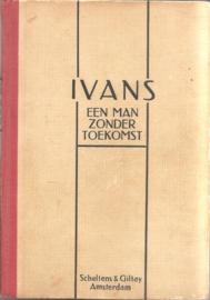 Ivans: Een man zonder toekomst