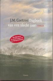 """Coetzee, J.M.: """"Dagboek van een slecht jaar'."""