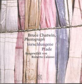 Chatwin, Bruce: Verschlungene Pfade