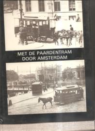 """Schiltmeijer, J.R."""": Met de paardentram door Amsterdam"""