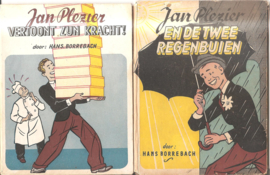 Borrebach, Hans: Jan Plezier en de twee regenbuien en J.P. vertoont zijn kracht