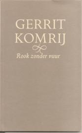 Komrij, Gerrit: Rook zonder vuur