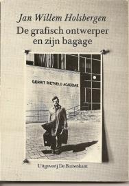 """Holsbergen, Jan Willem: """"De grafisch ontwerper en zijn bagage""""."""