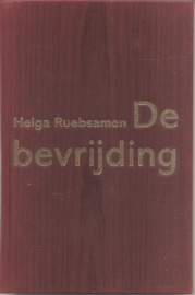 Ruebsamen, Helga: De bevrijding