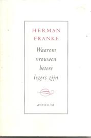 Franke, Herman: Waarom vrouwen betere lezers zijn: over boeken, lezen en schrijven