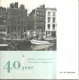 Vereniging Vrienden van Stadsherstel: 40 jaar 1956-2006