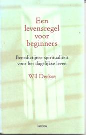 Derkse, Wil: Een levensregel voor beginners