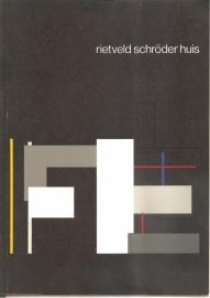 "Blotkamp, Carel (inleiding):  ""Rietveld Schröderhuis""."