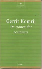 Komrij, Gerrit: De tranen der ecclesia's