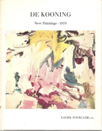 Kooning, Willem de: New Works - New Paintings 1976
