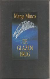 Minco, Marga: De glazen brug (gebonden)