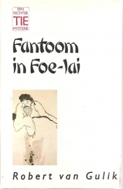 "Gulik, Robert van: ""Fantoom in Foe-Lai"""