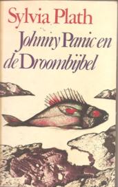 Plath, Sylvia: Johnny Panic en de Droombijbel