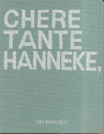 "Braden, Tim: ""Chere Tante Hanneke,""."