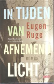 Ruge, Eugen: In tijden van afnemend licht