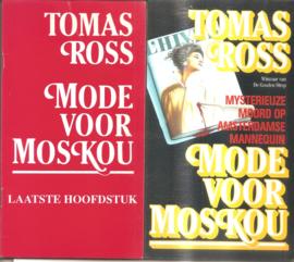 Ross, Tomas: Mode voor Moskou (met los laatste hoofdestuk)