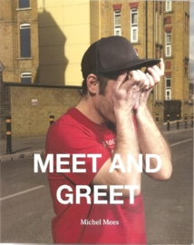 "Mees, Michel: ""Meet and Greet""."