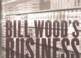 Wood, Bill: Bill Wood's Business