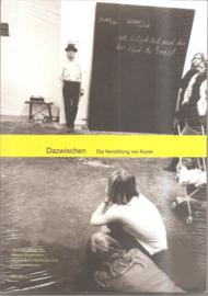 Buschmann, Renate: Dazwischen. Die vermittlung von Kunst.