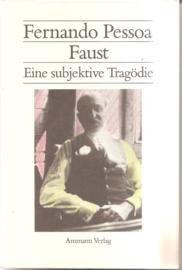 Pessoa, Fernando: Faust Eine subjektive Tragödie