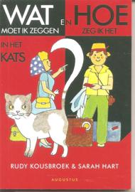 Kousbroek, Rudy: Wat moet ik zeggen en hoe zeg ik het in het Kats