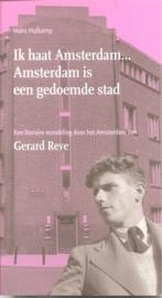 Hafkamp, Hans: Ik haat Amsterdam. Amsterdam is een gedoemde stad