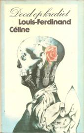 Céline, Louis-Ferdinand: Dood op krediet