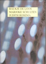 Loos, Baukje de: (en Schulten, Marjoke en Rosema, Judith)