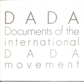 DADA: Documents of the international DADA movement