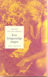 Broeck, Walter van den: Een lichtgevoelige jongen
