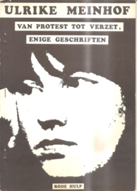 Ulrike Meinhof: Van Protest tot Verzet, enige geschriften