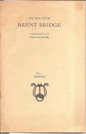 """Eyck, P.N. van: """"Brent Bridge""""."""