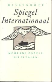 Spiegel internationaal. Moderne poëzie uit 21 talen